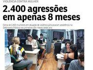 2.400 agressões em apenas 8 meses