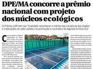 DPE/MA concorre a prêmio nacional com projeto dos núcleos ecológicos e sustentáveis